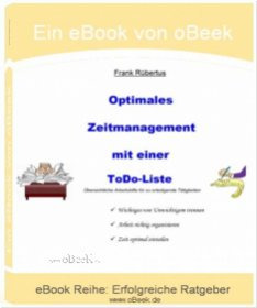 eBook: Optimales Zeitmanagement mit einer Todo-Liste