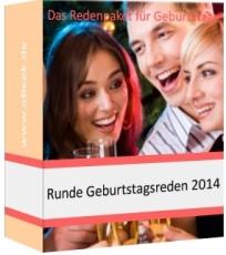 Redenpaket für runde Geburtstage 2014