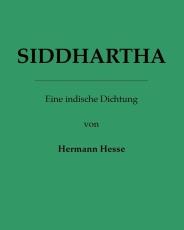 Siddhartha - Eine indische Dichtung