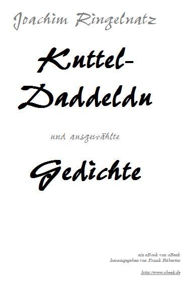 Kuttel-Daddeldu und ausgewählte Gedichte